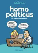 Homo Politicus - Un ministre à pôle emploi