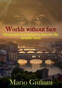 Worlds without face