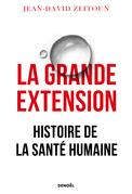 La Grande Extension. Histoire de la santé humaine