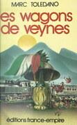 Les wagons de Veynes