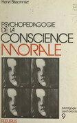Psychopédagogie de la conscience morale