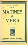 Matines et vers (1933-1935)