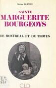 Sainte Marguerite Bourgeoys de Montréal et de Troyes