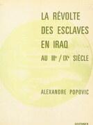 La révolte des esclaves en Iraq au IIIe, IXe siècle