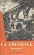 La Provence romaine