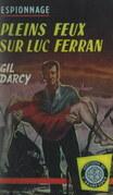 Pleins feux sur Luc Ferran