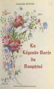 La légende dorée du Dauphiné