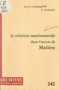 La relation matrimoniale dans l'œuvre de Molière