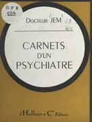Carnets d'un psychiatre
