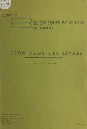 Lyon dans les livres