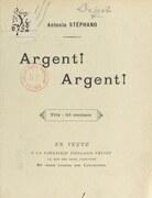 Argent ! Argent !