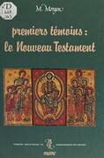 Premiers témoins : le Nouveau Testament (excepté les Évangiles)