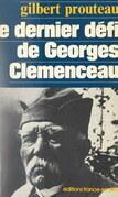 Le dernier défi de Georges Clemenceau