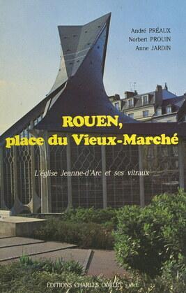 Rouen, place du Vieux-Marché