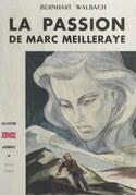 La passion de Marc Meilleraye