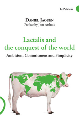 Lactalis and the conquest of the world