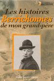 Histoires Berrichonnes de Mon Grand-Pere