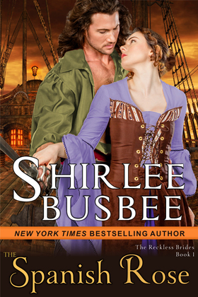 The Spanish Rose (The Reckless Brides, Book 1)