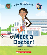 Meet a Doctor! (In Our Neighborhood)