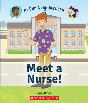 Meet a Nurse! (In Our Neighborhood)
