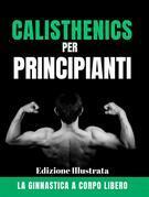 Calisthenics per Principianti