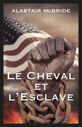 Le Cheval et l'Esclave