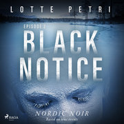 Black Notice: Episode 2