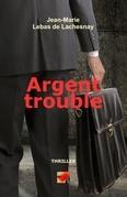 ARGENT TROUBLE