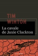 La cavale de Jaxie Clackton