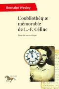 L'oubliothèque mémorable de L.-F. Céline