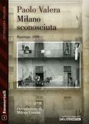 Milano sconosciuta