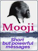 Short but powerful messages of Mooji