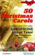 50 Christmas Carols for solo Saxophone
