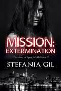 Mission: Extermination