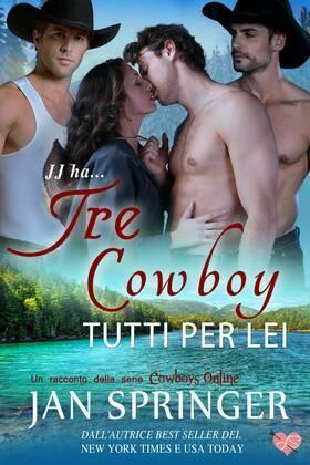 Tre Cowboy Tutti Per Lei