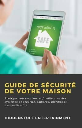 Guide de Sécurité de Votre Maison