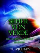 Die Seher von Verde: Die Legende wird wahr