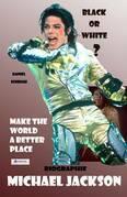 Michael Jackson – Black or White