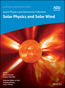 Space Physics and Aeronomy, Solar Physics and Solar Wind