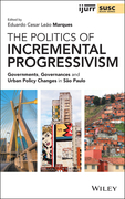 The Politics of Incremental Progressivism