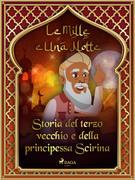 Storia del terzo vecchio e della principessa Scirina (Le Mille e Una Notte 6)