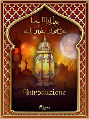 Introduzione (Le Mille e Una Notte 1)