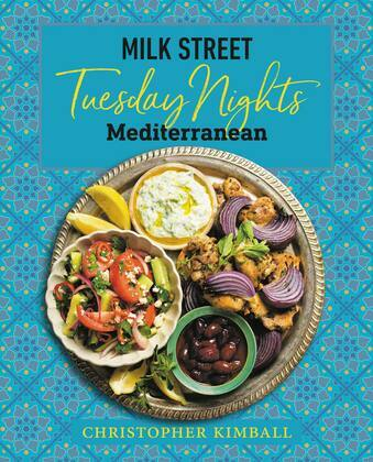 Milk Street: Tuesday Nights Mediterranean