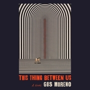 This Thing Between Us
