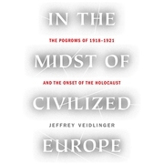 In the Midst of Civilized Europe