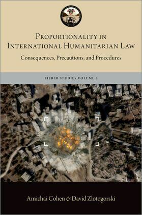 Proportionality in International Humanitarian Law