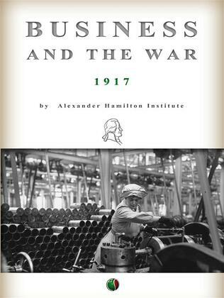 Business and the War