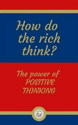 How do  the rich think?