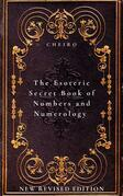 The Esoteric Secret Book of Numbers and Numerology