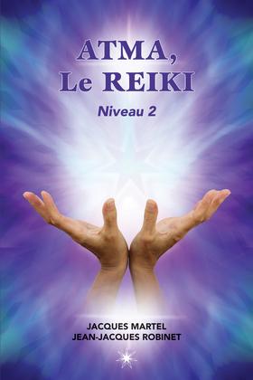 ATMA, Le Reiki Niveau 2